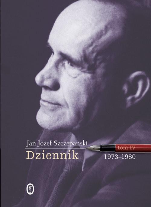 okładka Dziennik. Tom 4.  1973-1980, Książka | Jan Józef Szczepański