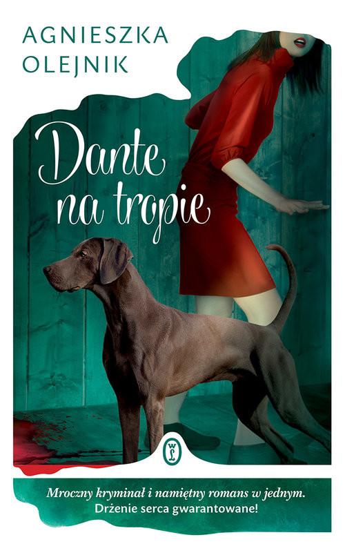 okładka Dante na tropieksiążka      Agnieszka Olejnik
