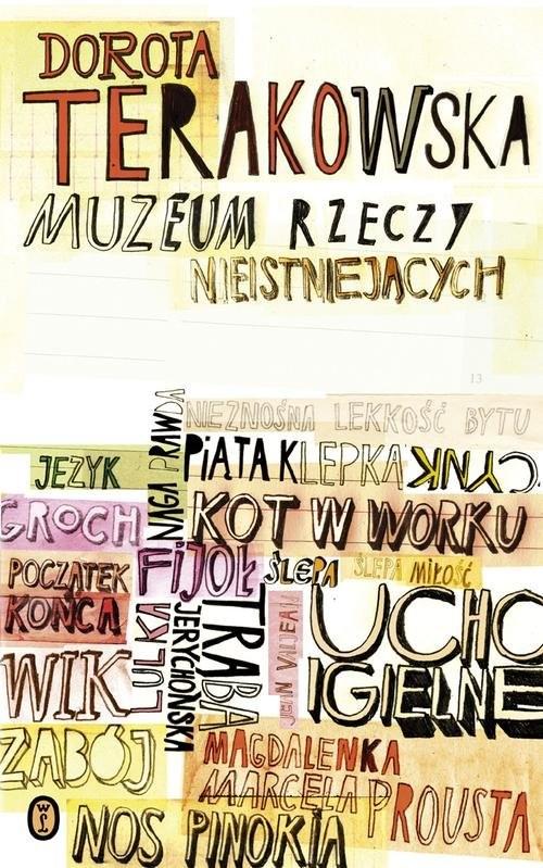 okładka Muzeum Rzeczy Nieistniejących, Książka | Terakowska Dorota