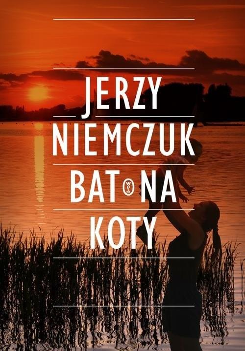okładka Bat na koty, Książka   Niemczuk Jerzy