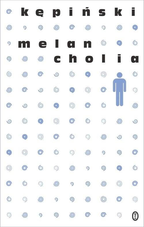 okładka Melancholia, Książka | Kępiński Antoni