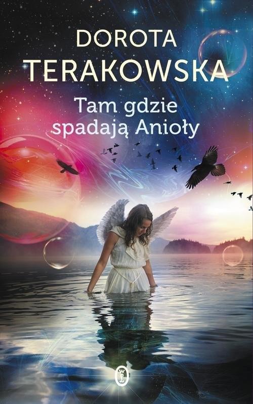 okładka Tam gdzie spadają Anioły, Książka | Terakowska Dorota