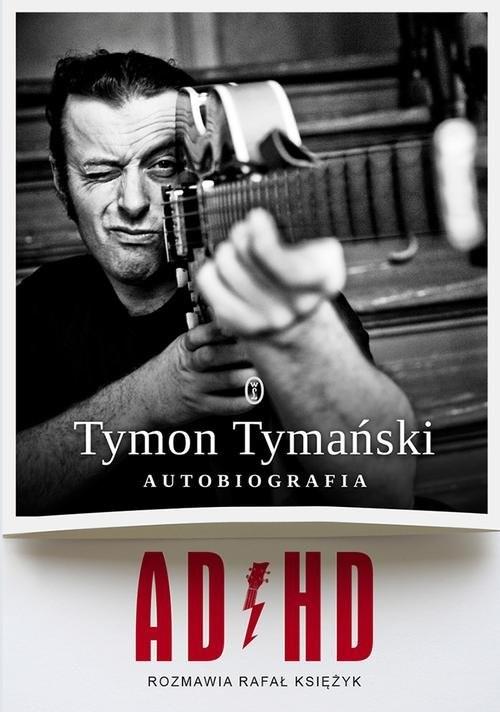 okładka ADHD, Książka | Tymon Tymański, Rafał Księżyk