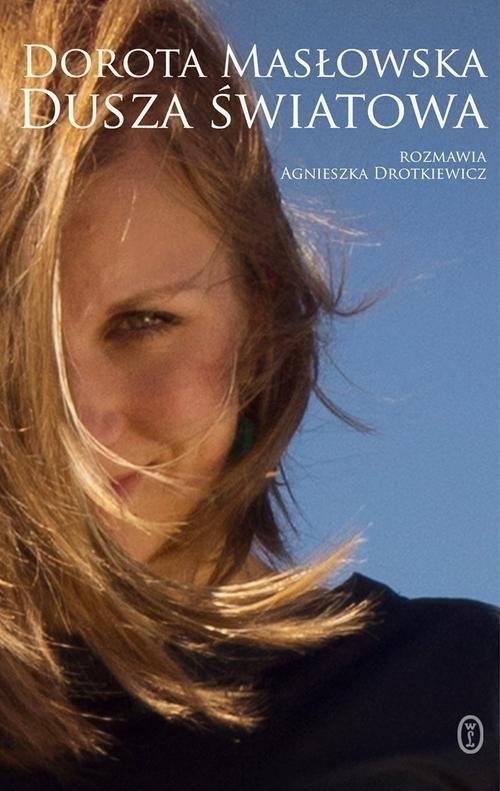 okładka Dusza światowaksiążka |  | Dorota Masłowska