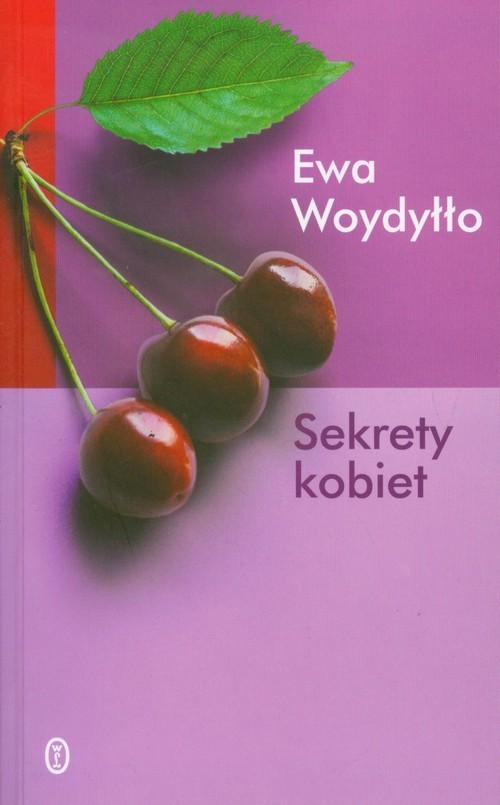 okładka Sekrety kobiet, Książka | Woydyłło Ewa
