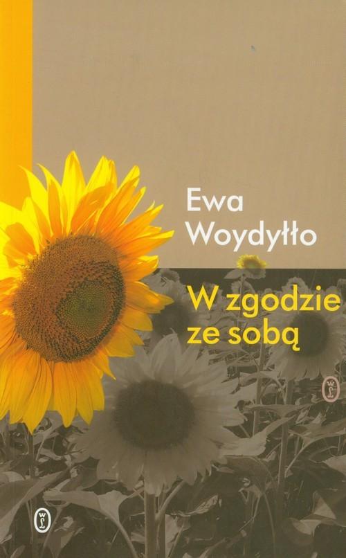 okładka W zgodzie ze sobąksiążka |  | Ewa Woydyłło