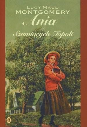 okładka Ania z Szumiących Topoli, Książka | Maud Montgomery Lucy