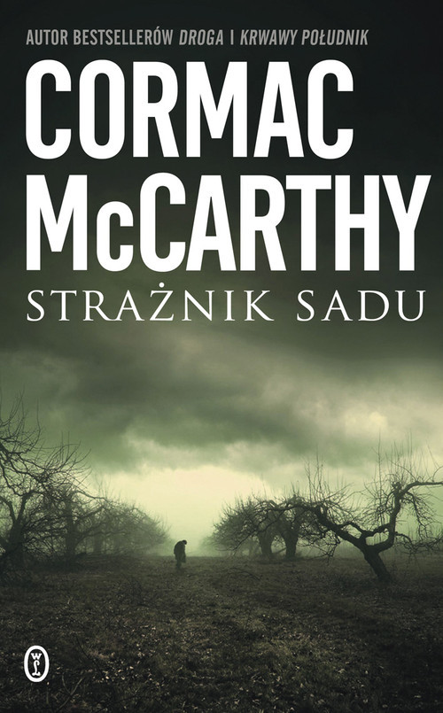okładka Strażnik sadu, Książka | McCarthy Cormac