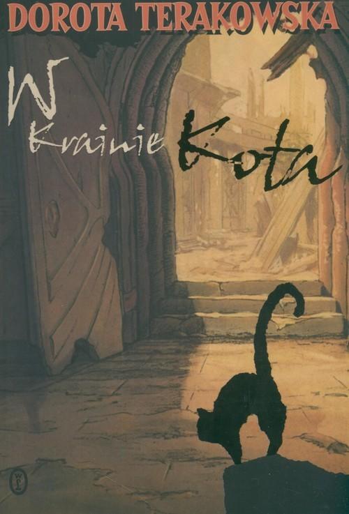 okładka W krainie kota, Książka | Terakowska Dorota