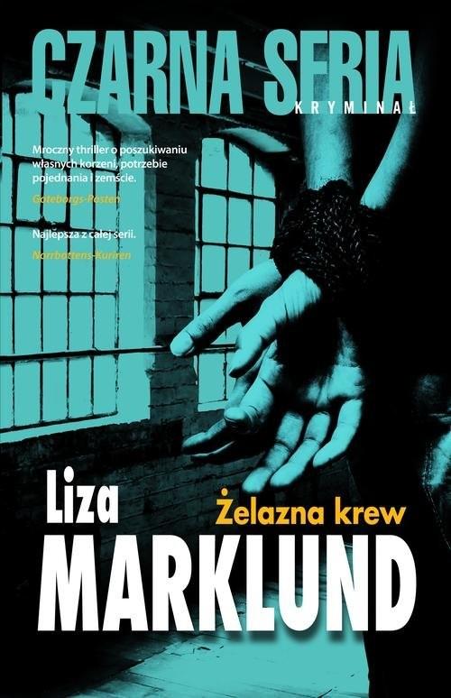 okładka Żelazna krew, Książka | Liza Marklund