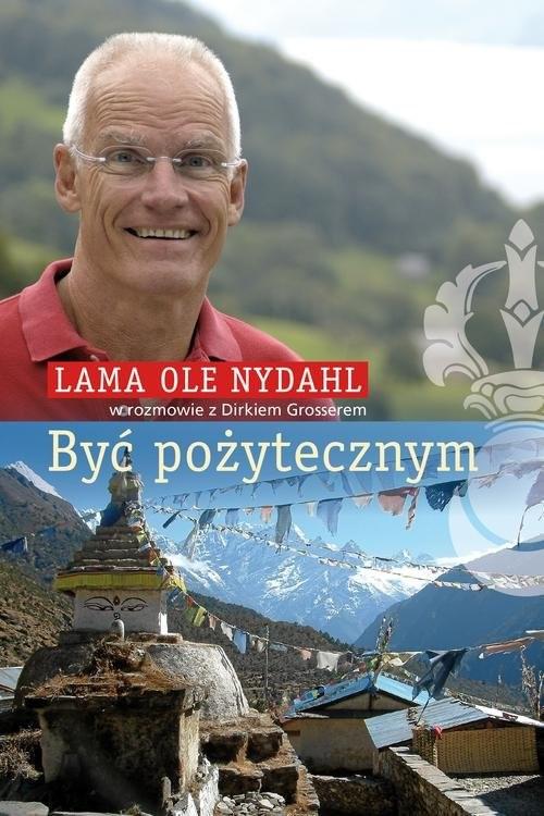 okładka Być pożytecznym, Książka | Lama Ole Nydahl