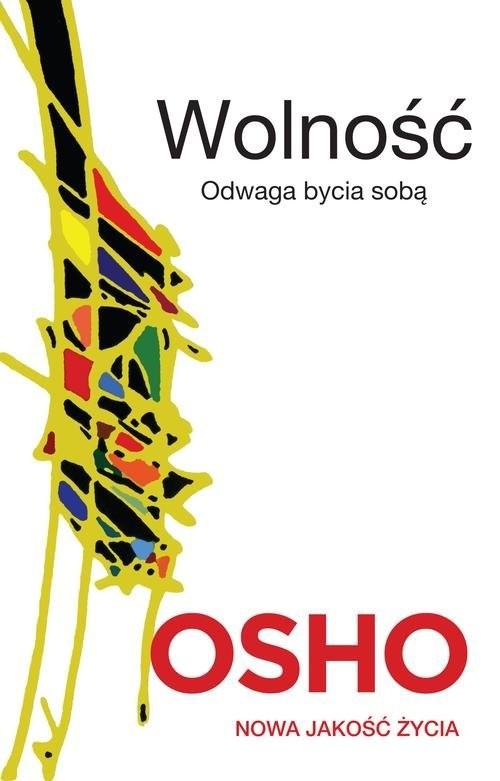 okładka Wolność Odwaga bycia sobąksiążka      OSHO