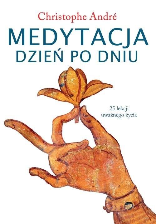okładka Medytacja dzień po dniu, Książka | Christophe  André