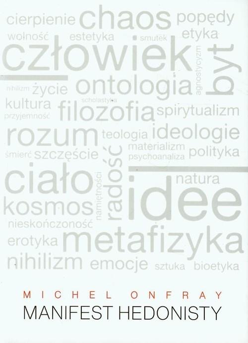 okładka Manifest hedonistyksiążka |  | Onfray Michel