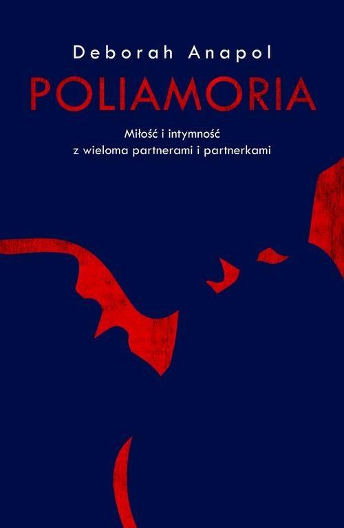 okładka Poliamoria, Książka   Anapol Deborah