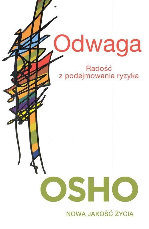 okładka Odwaga. Radość z podejmowania ryzyka, Książka | OSHO