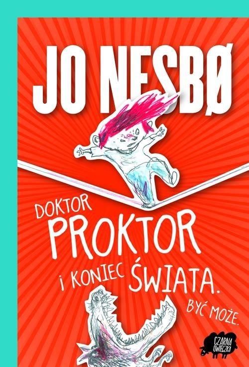 okładka Doktor Proktor i koniec świata. Być może, Książka | Jo Nesbø