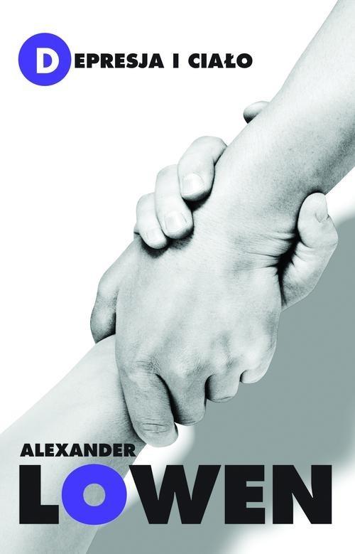 okładka Depresja i ciałoksiążka |  | Alexander Lowen