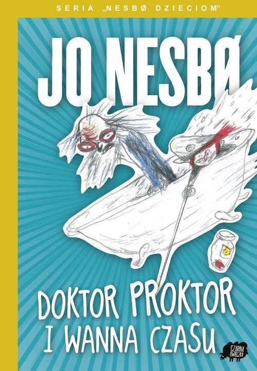 okładka Doktor Proktor i wanna czasu, Książka   Nesbo Jo