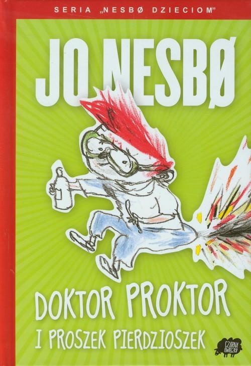 okładka Doktor Proktor i Proszek Pierdzioszek, Książka   Nesbo Jo