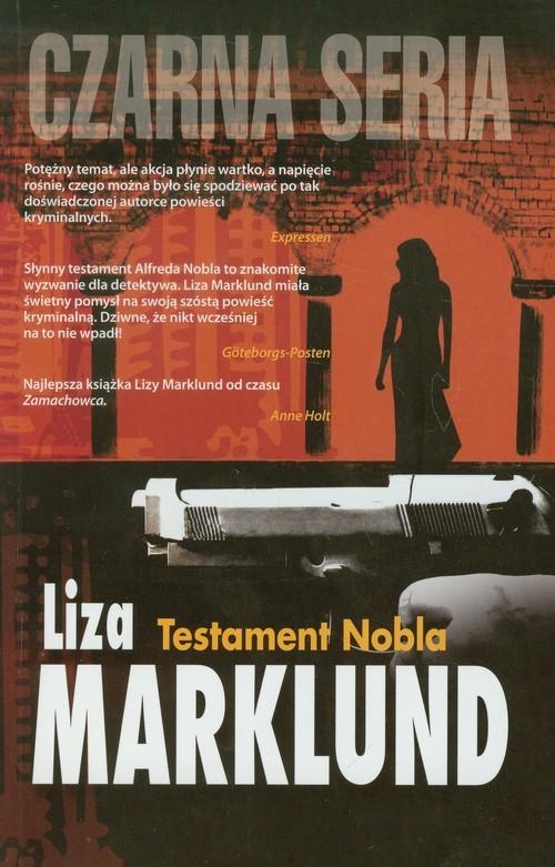 okładka Testament Nobla, Książka | Liza Marklund