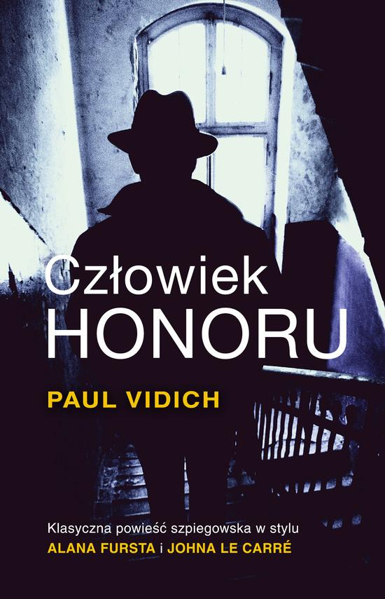 okładka Człowiek honoru, Książka | Vidich Paul