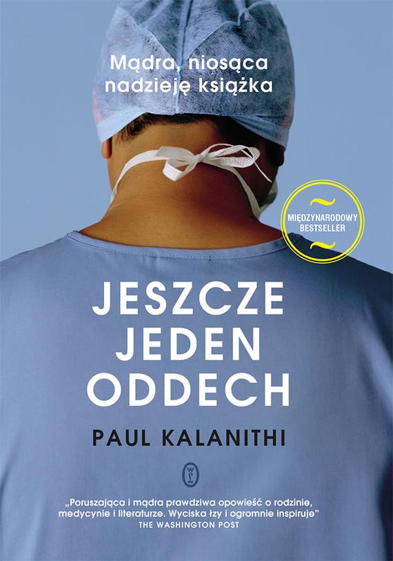 okładka Jeszcze jeden oddech, Książka | Kalanithi Paul