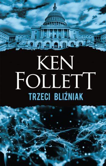 okładka Trzeci bliźniak, Książka | Ken Follett