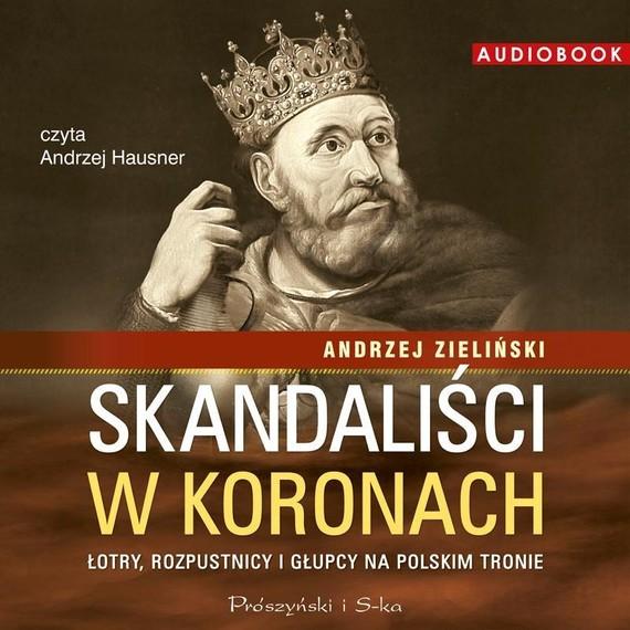 okładka Skandaliści w koronach, Książka | Zieliński Andrzej