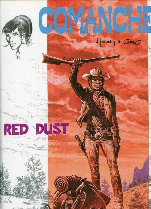 okładka Comanche 1. Red Dustksiążka |  | Greg Michael, Huppen Hermann