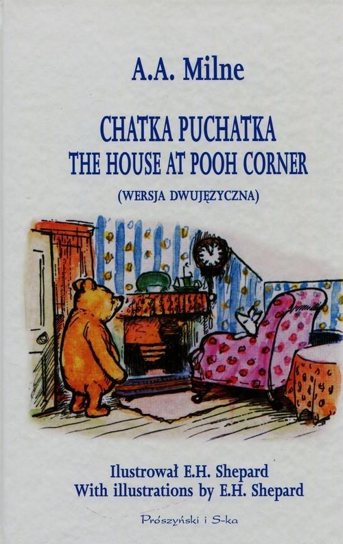 okładka Chatka Puchatka wersja dwujęzyczna, Książka | Alan Alexander Milne