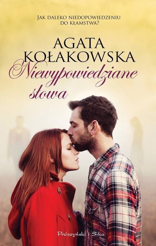 okładka Niewypowiedziane słowa, Książka | Agata Kołakowska