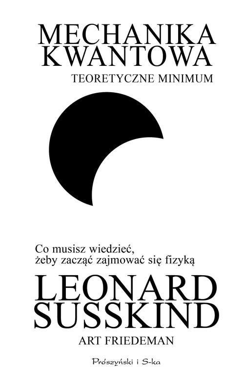 okładka Mechanika kwantowa Teoretyczne minimum, Książka | Leonard Susskind, Art Friedman