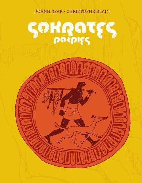 okładka Sokrates. Pół-pies, Książka | Joann Sfar, Christophe Blain