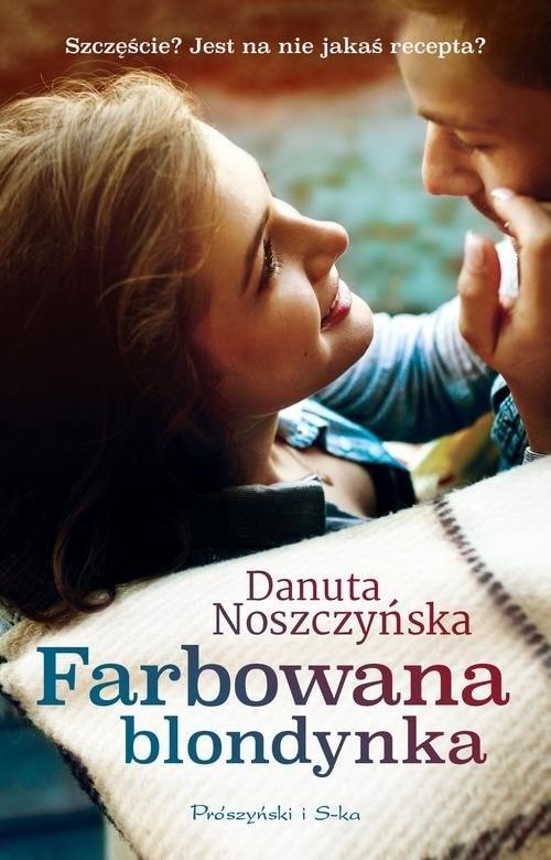 okładka Farbowana blondynka, Książka | Noszczyńska Danuta