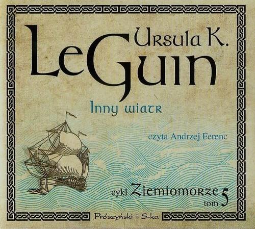 okładka Ziemiomorze. Tom 5. Inny wiatr, Książka | Ursula K. Le Guin