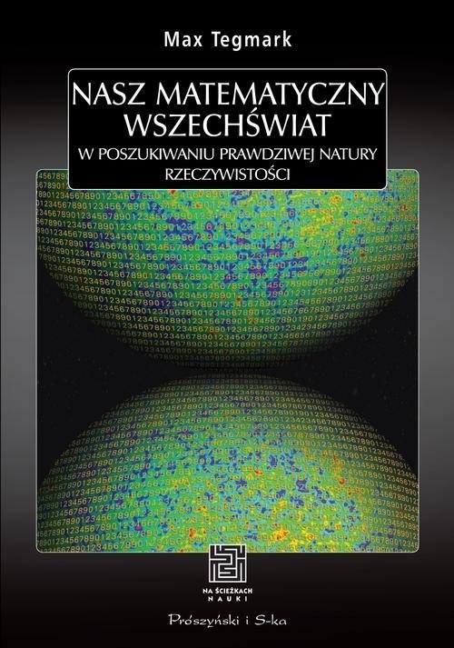 okładka Nasz matematyczny wszechświat, Książka | Tegmark Max