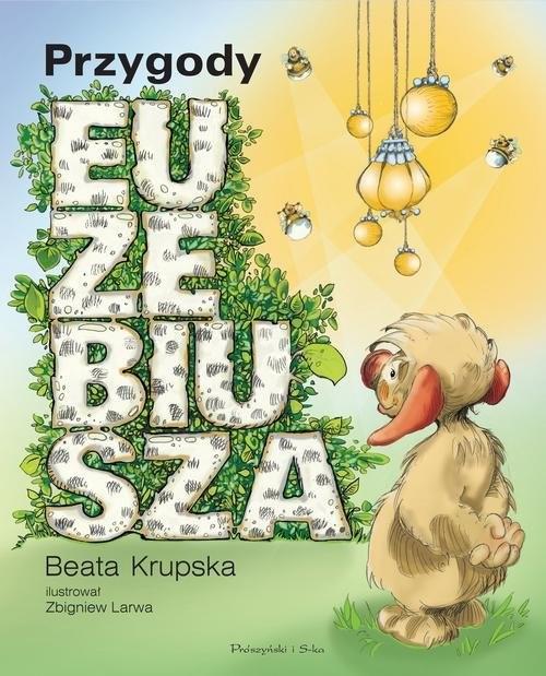 okładka Przygody Euzebiusza, Książka | Krupska Beata