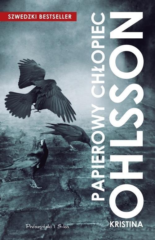 okładka Papierowy chłopiec, Książka | Ohlsson Kristina