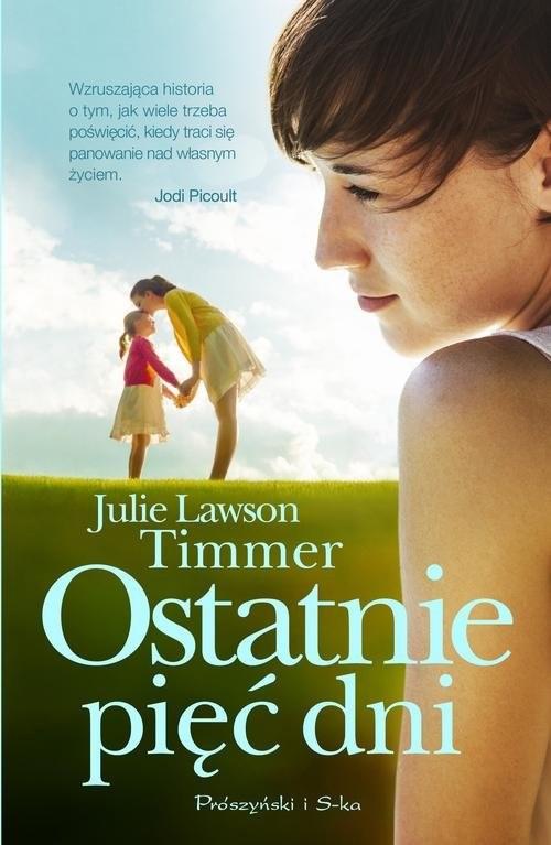okładka Ostatnie pięć dni, Książka | Julie Lawson-Timmer