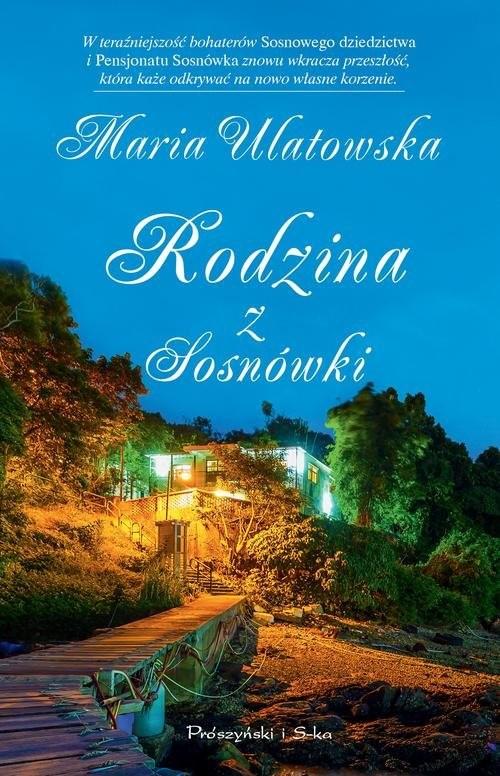 okładka Rodzina z Sosnówki, Książka | Maria Ulatowska