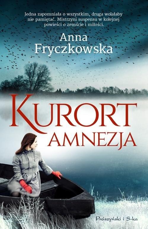 okładka Kurort Amnezja, Książka | Anna Fryczkowska