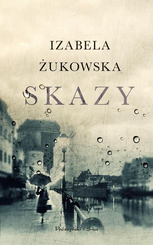 okładka Skazy, Książka   Żukowska Izabela
