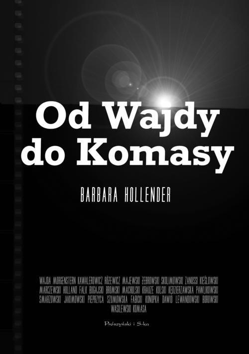 okładka Od Wajdy do Komasy, Książka | Barbara Hollender