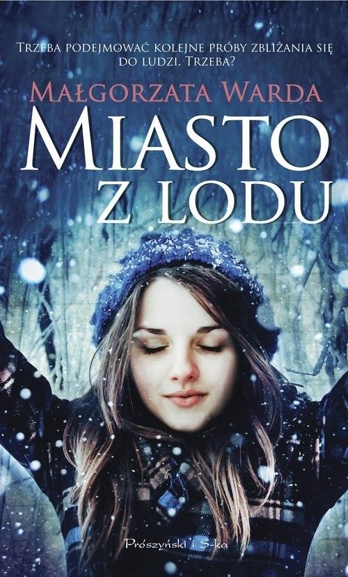 okładka Miasto z lodu, Książka | Małgorzata Warda