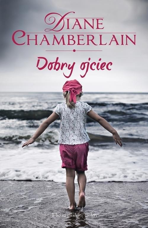 okładka Dobry ojciec, Książka | Chamberlain Diane