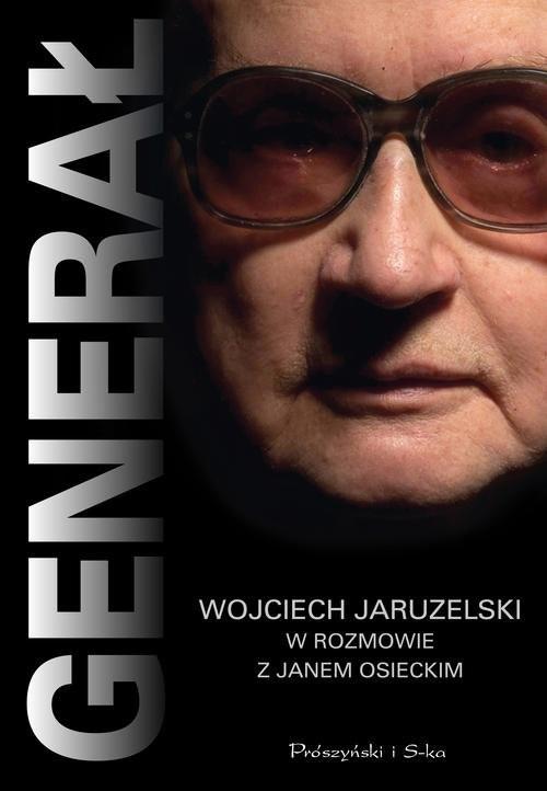 okładka Generał Wojciech Jaruzelski w rozmowie z Osieckim, Książka | Osiecki Jan