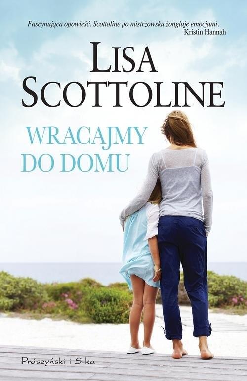 okładka Wracajmy do domu, Książka | Lisa Scottoline