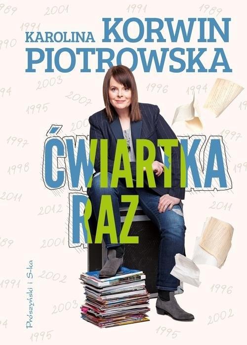 okładka Ćwiartka raz, Książka | Karolina Korwin-Piotrowska