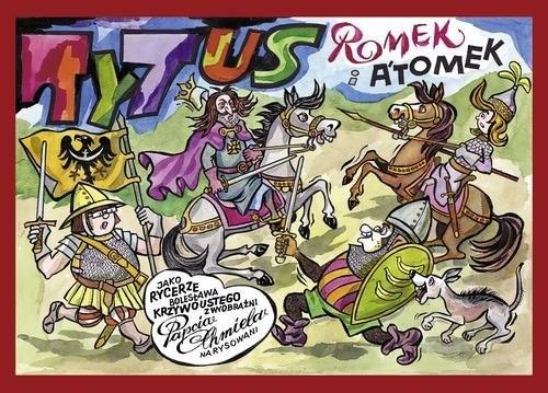 okładka Tytus, Romek i Atomek jako rycerze Bolesława Krzywoustego, Książka | Henryk Jerzy Chmielewski
